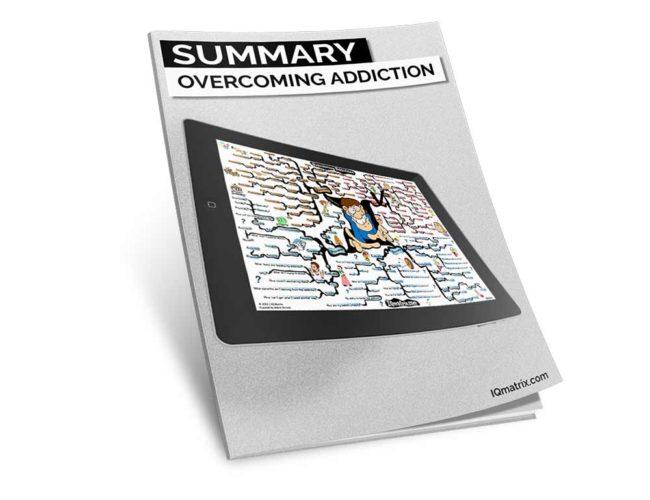 Overcoming Addiction Summary