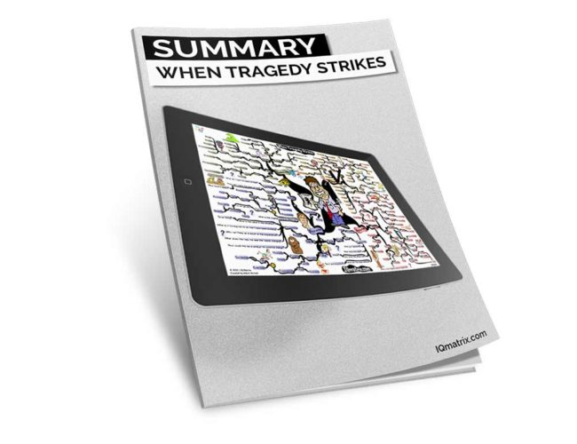 When Tragedy Strikes Summary