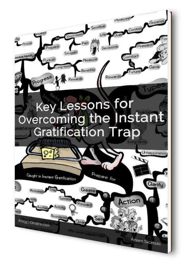 Instant Gratification Trap eBook